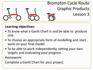 Brompton  Cycle Route Graphic Products Lesson 3