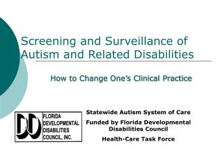 Screening and Surveillance of Autism and Related Disabilities