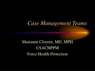 Case Management Teams