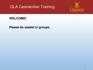 QLA Caseworker Training