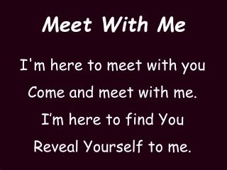 Meet With Me