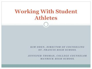 Working With Student Athletes