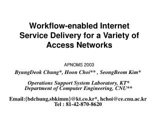 Workflow-enabled Internet Service Delivery for a Variety of Access Networks