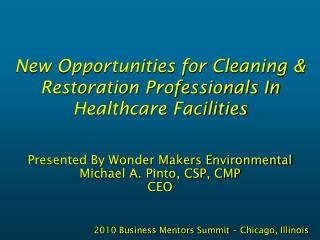 New Opportunities for Cleaning & Restoration Professionals In Healthcare Facilities