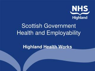 Scottish Government  Health and Employability