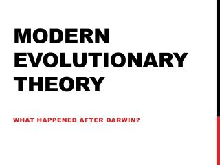 Modern Evolutionary Theory