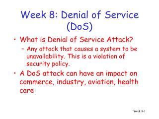 Week 8: Denial of Service (DoS)