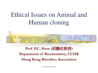 Ethical Issues on Animal and Human cloning