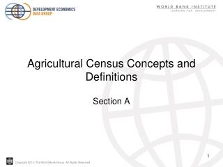 Agricultural Census Concepts and Definitions