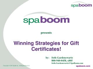 Winning Strategies for Gift Certificates!