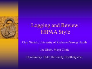 Logging and Review:  HIPAA Style