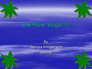 The River Volga!!!!!!
