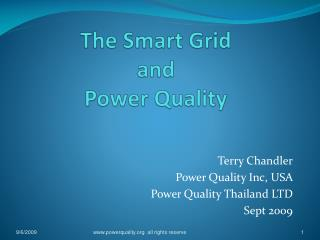 The Smart Grid  and  Power Quality