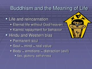 Buddhism and the Meaning of Life