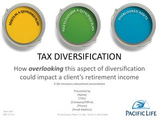 TAX DIVERSIFICATION