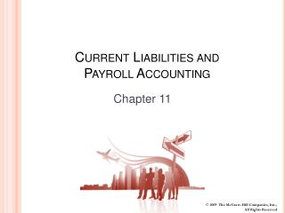 Current Liabilities and Payroll Accounting