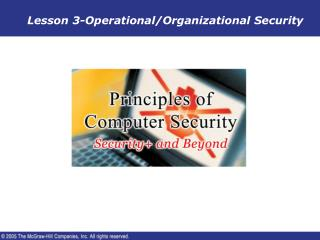 Lesson 3-Operational/Organizational Security