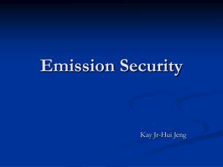 Emission Security