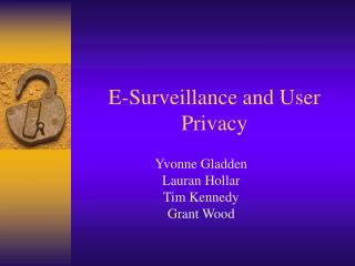 E-Surveillance and User Privacy