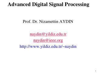 Advanced  Digital  Signal Processing