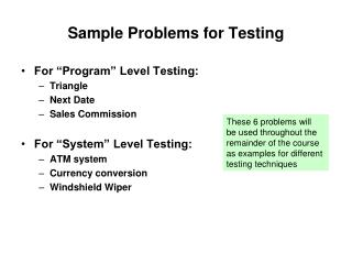 Sample Problems for Testing