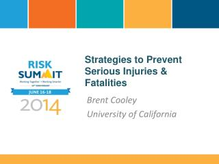 Strategies to Prevent Serious Injuries & Fatalities