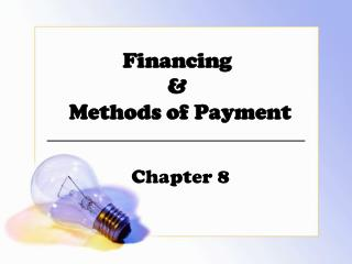 Financing  &  Methods of Payment