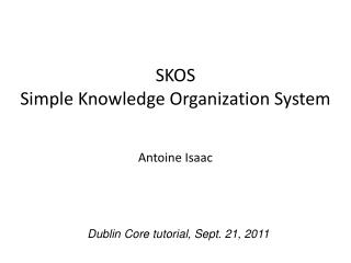 SKOS Simple Knowledge Organization System
