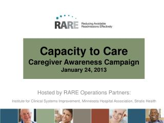 Capacity to Care Caregiver Awareness Campaign January 24, 2013