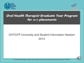 Oral Health Therapist Graduate Year Program for 2015 placements