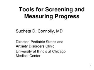 Tools for Screening and Measuring Progress