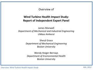 Overview: Wind Turbine Health Impact Study