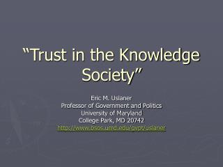 """Trust in the Knowledge Society"""