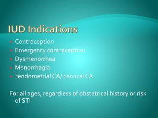 IUD Indications