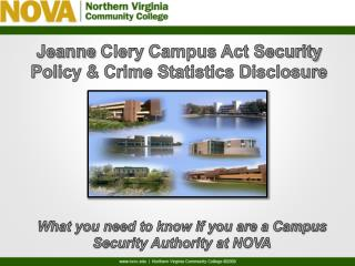 Jeanne  Clery  Campus Act Security Policy & Crime Statistics Disclosure