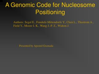 A Genomic Code for Nucleosome Positioning