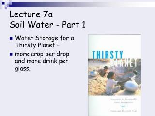 Lecture 7a Soil Water - Part 1