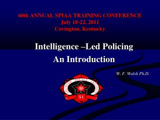 60th ANNUAL SPIAA TRAINING CONFERENCE July 18-22, 2011 Covington, Kentucky