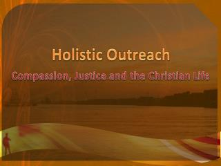Holistic Outreach