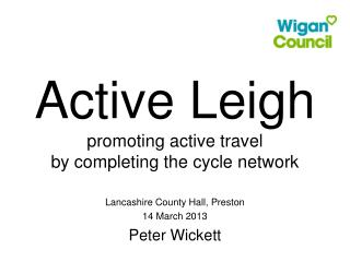 Active Leigh promoting active travel by completing the cycle network