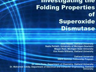 Investigating the Folding Properties of  Superoxide Dismutase