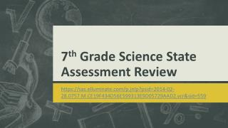 7 th  Grade Science State Assessment Review