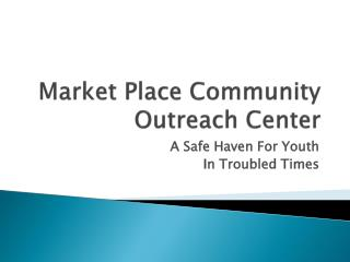 Market Place Community Outreach Center