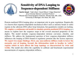 Sensitivity of DNA Looping to Sequence-dependent Stiffness