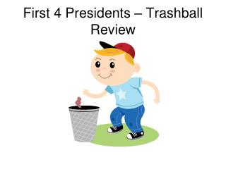 First 4 Presidents – Trashball Review