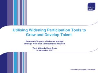 Utilising Widening Participation Tools to Grow and Develop Talent