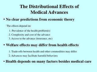 The Distributional Effects of  Medical Advances