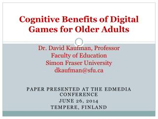 Paper presented at the  EdMedia  Conference June 26, 2014 Tempere ,  finland
