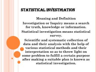 STATISTICAL INVESTIGATION