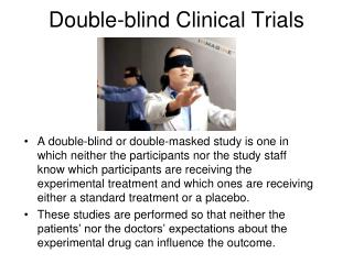 Double-blind Clinical Trials
